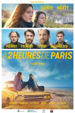 A 2 heures de Paris FRENCH WEBRIP 720p 2019