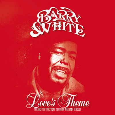 Barry White - Love's Theme The Best Of The 20th Century Records Singles 2018