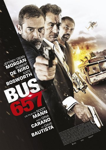 Bus 657 (Heist) FRENCH DVDRIP 2016