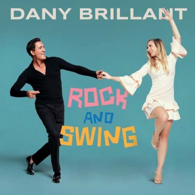 Dany Brillant – Rock and Swing 2018