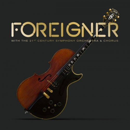 Foreigner with the 21st Century Symphony Orchestra & Chorus (Live) 2018)