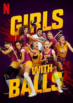 Girls With Balls FRENCH WEBRIP 2019