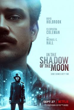 In the Shadow of the Moon FRENCH WEBRIP 2019