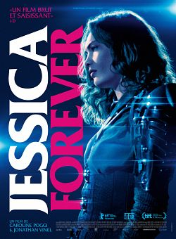 Jessica Forever FRENCH WEBRIP 1080p 2019
