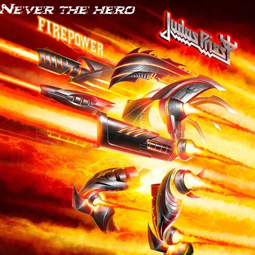Judas Priest - Never The Hero (EP) - 2018
