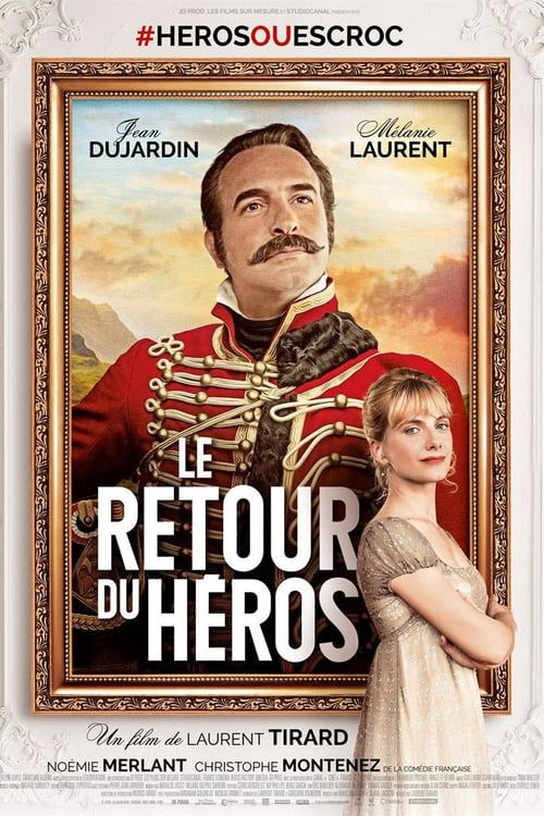 Le Retour du Héros FRENCH BluRay 720p 2018