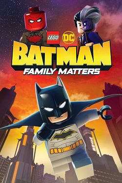 LEGO DC: Batman - Family Matters FRENCH WEBRIP 2019