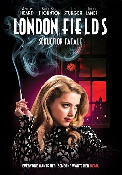 London Fields FRENCH DVDRIP 2019