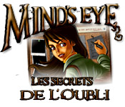 Mind's Eye : Les Secrets de l'Oubli (PC)