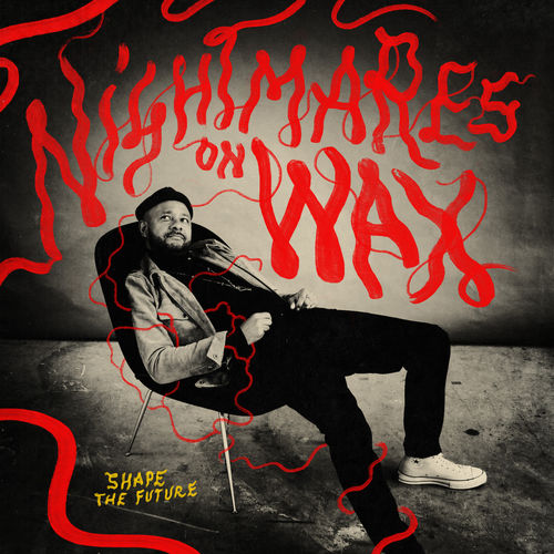 Nightmares on Wax - Shape the Future 2018
