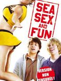 Sea, Sex and Fun DVDRIP FRENCH 2009