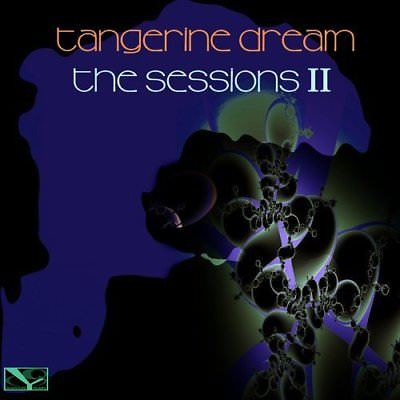 Tangerine Dream - The Sessions II 2018