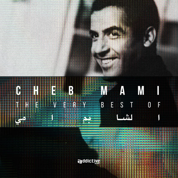 The Very Best Of Cheb Mami 2018