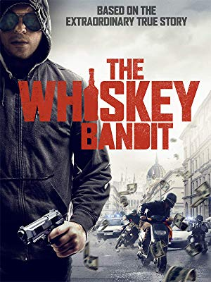 The Whiskey Bandit TRUEFRENCH WEBRIP 2019