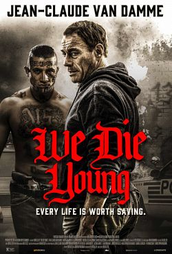 We Die Young FRENCH BluRay 1080p 2019