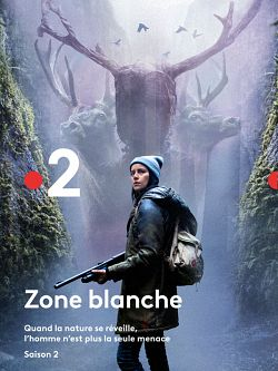 Zone Blanche S02E01 FRENCH HDTV